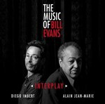 Diego Imbert / Alain Jean-Marie - Interplay: The Music of Bill Evans