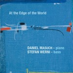 Daniel Masuch / Stefan Werni - At the Edge of the World