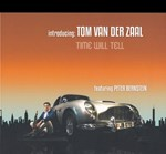 Tom van der Zaal feat. Peter Bernstein - Time Will Tell