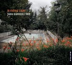 Tania Giannouli Trio - In Fading Light