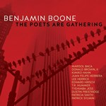 Benjamin Boone – The Poets Are Gathering