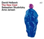 David Helbock - The New Cool