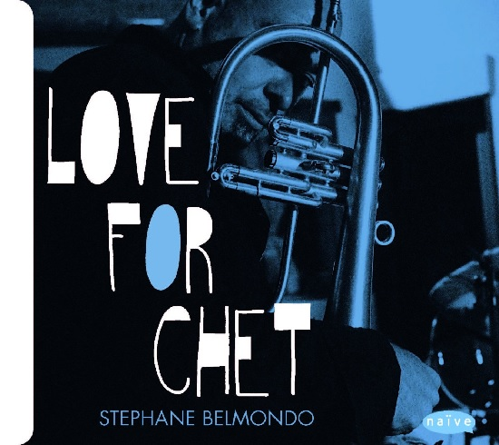 Stéphane Belmondo - Love for Chet