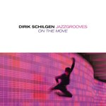 Dirik Schilgen: On the move