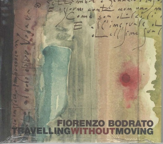 Fiorenzo Bodrato - Travelling without moving