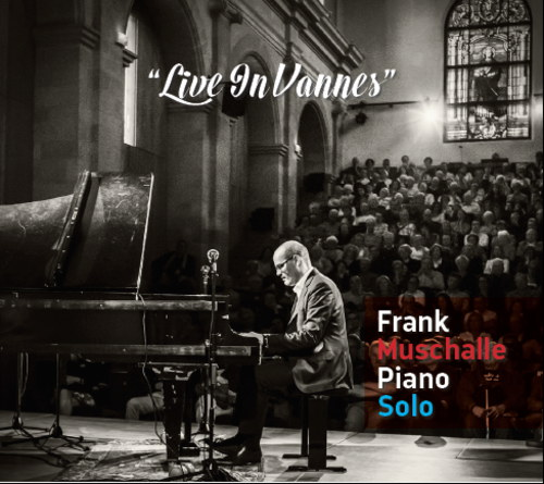 Frank Muschalle: Piano Solo live in Vannes