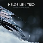 Helge Lien Trio: Badgers And Other Beings