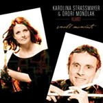 Karolina Strassmayer & Drori Mondlak: Small Moments