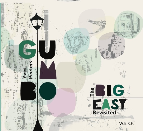 Yves Peeters Gumbo: The Big Easy Revisited (ferdinand dupuis-panther)