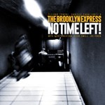 Tiziano Tononi, Daniele Cavallanti & The Brooklyn Express: No Time Left!