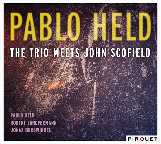 Pablo Held: The trio meets John Scofield