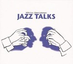 VEIN feat Dave Liebman: Jazz Talks