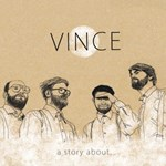 Vince: A Story about...