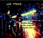 We Free: Pascal Bréchet, Colin Mc Kellar, Thierry Waziniak - Strange but true
