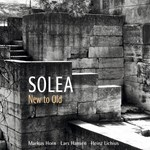 Solea: New to Old