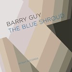Barry Guy - The Blue Shroud