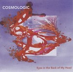 Cosmologic - Eyes in the Back of my Head