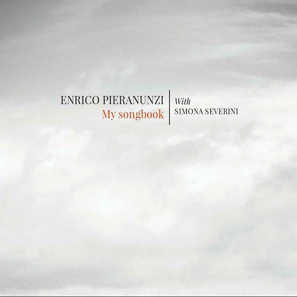Enrico Pieranunzi with Simona Severini - My Songbook
