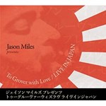 Jason Miles - To Grover with Love: Live in Japan