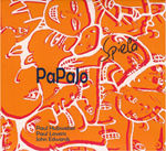 Papajo: Paul Hubweber, Paul Lovens, John Edwards - Spiela