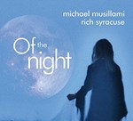 Michael Musillami & Rich Syracuse – Of The Night