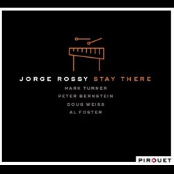 Jorge Rossy - Stay There
