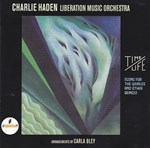 Charlie Haden Liberation Music Orchestra - Time/Life ( Songs For The Whales And Other Beings)