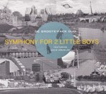 De Groote-Faes Duo : Symphony For 2 Little Boys (JP Goffin)