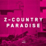 Z-COUNTRY PARADISE: First Album