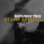 Dimitar Bodurov Trio: Stamp Around