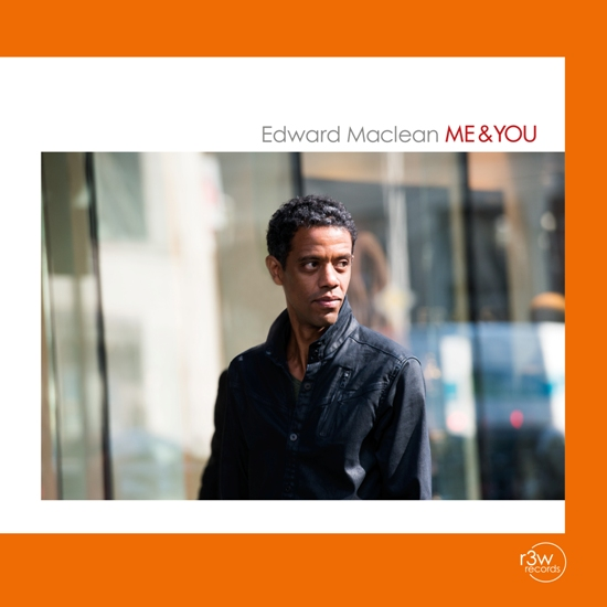 Edward Maclean: Me & You