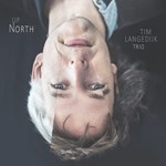 Tim Langedijk Trio: Up North