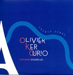 Olivier Ker Ourio (feat. Sylvain Luc) - French Songs