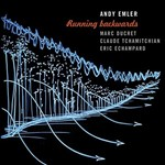 Andy Emler (feat. Marc Ducret) - Running backwards