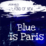 Jason Miles - Kind of New 2/Blue in Paris