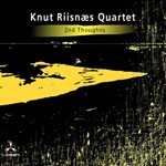 Knut Riisnæs Quartet: 2nd Thoughts
