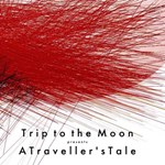 Trip to the Moon: A Traveller's Tale