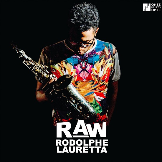 Rodolphe Lauretta - Raw