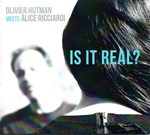 Olivier Hutman meets Alice Ricciardi - Is it real?