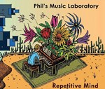 Phil's Music Laboratory - Repetitive Mind