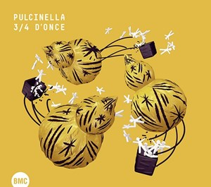 Pulcinella - 3/4 d'once