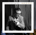 Christos Rafalides - Near & Dear