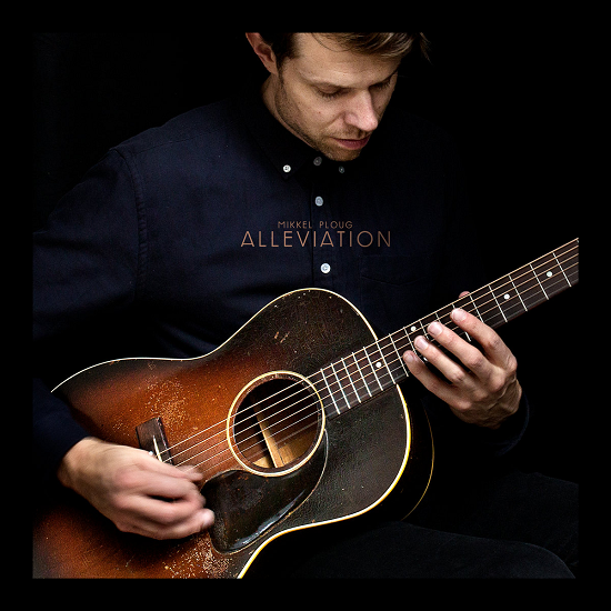 Mikkel Ploug – Alleviation