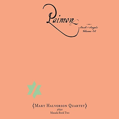 Mary Halvorson Quartet - Paimon