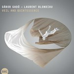 Gábor Gadó & Laurent Blondiau - Veil and quintessence