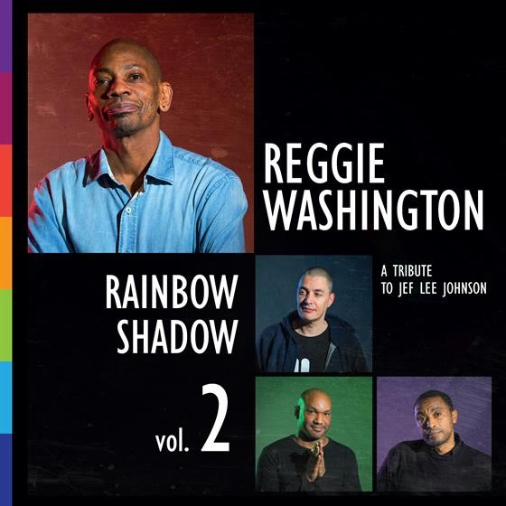 Reggie Washington, Rainbow Shadow vol.2