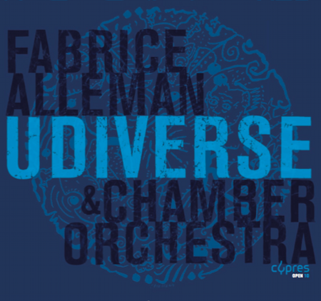 Fabrice Alleman & Chamber Orchestra – UDiverse