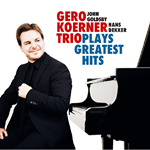 Gero Koerner Trio Plays Greatest Hits
