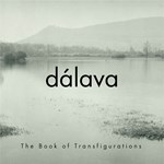 Dálava – The Book Of Transfigurations